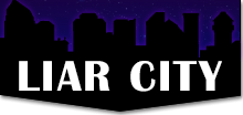 Liar City: A Podcast About (and For!) Terrible People